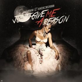 Pink – Just Give Me A Reason Şarkısı Türkçe Okunuşu