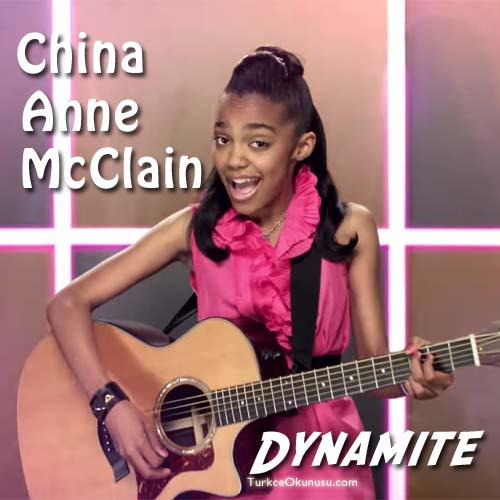 China-Anne-McClain-Dynamite-Turkce-Okunusu