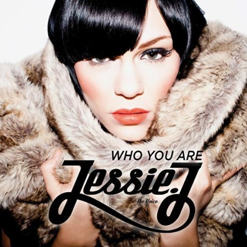 Jessie J – Who You Are Türkçe Okunuşu