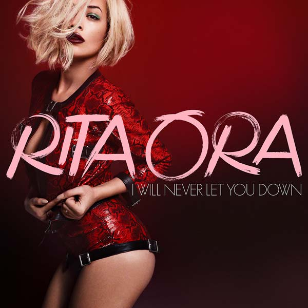 Rita Ora – I Will Never Let You Down Türkçe Okunuşu