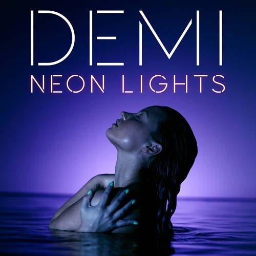 Demi Lovato – Neon Lights Türkçe Okunuşu