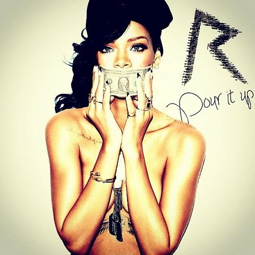 Rihanna – Pour It up Türkçe Okunuşu