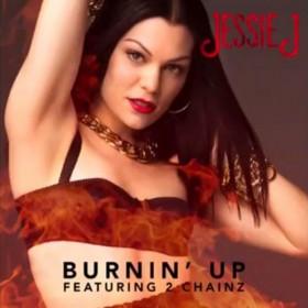 Jessie J – Burnin' Up Türkçe Okunuşu