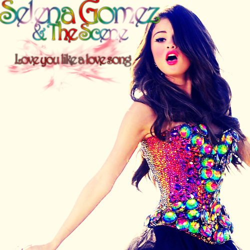 Selena Gomez – Love You Like A Love Song Türkçe Okunuşu