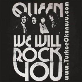Queen – We Will Rock You Türkçe Okunuşu