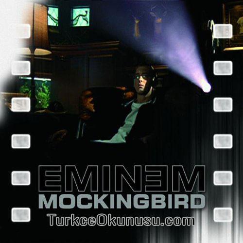Eminem – Mockingbird Sözleri Türkçe Okunuşu