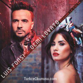 Luis Fonsi, Demi Lovato – Échame La Culpa Sözleri Türkçe Okunuşu