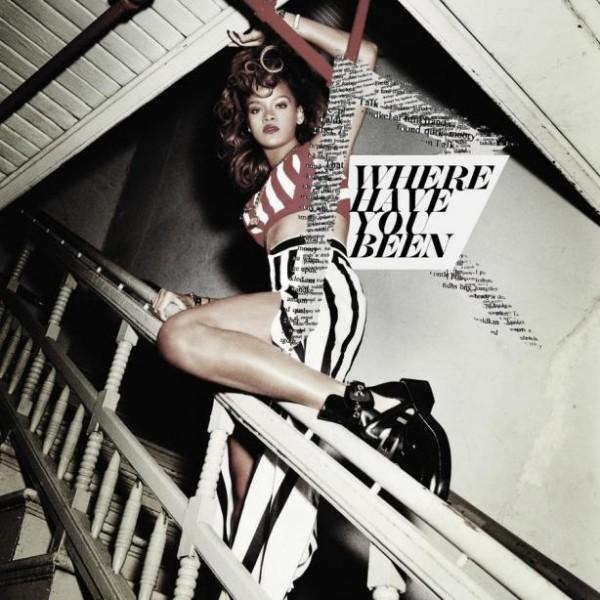 Rihanna – Where have you been Şarkısı Türkçe Okunuşu