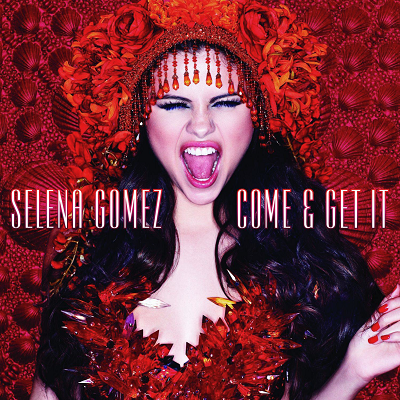 Selena Gomez – Come And Get It  Şarkı Sözü Türkçe Okunuşu