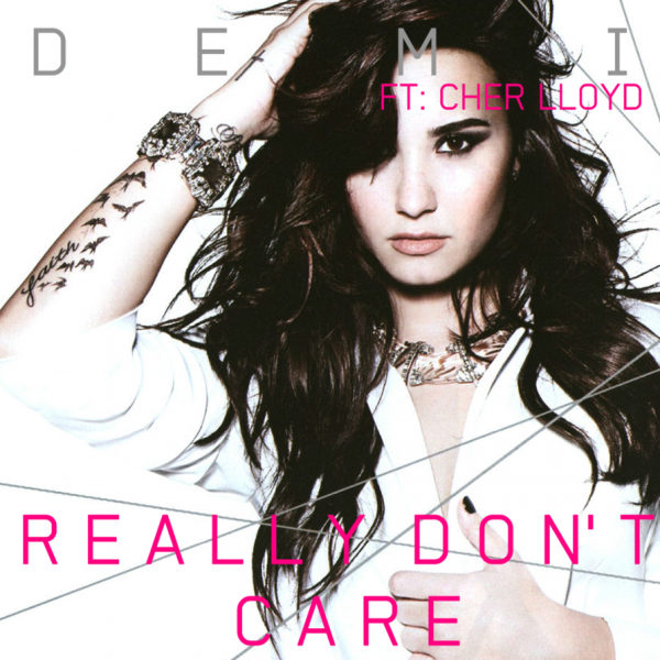 Demi Lovato – Really Don't Care Lyrics Türkçe Okunuşu