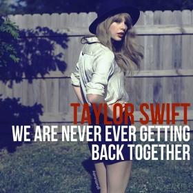 Taylor Swift – We Are Never Ever Getting Back Together Türkçe Okunuşu