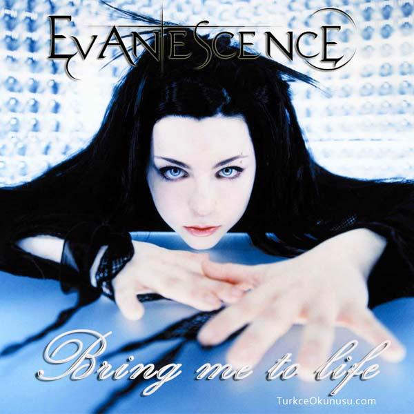Evanescence – Bring Me To Life Türkçe Okunuşu