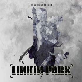 Linkin Park – Final Masquerade Türkçe Okunuşu