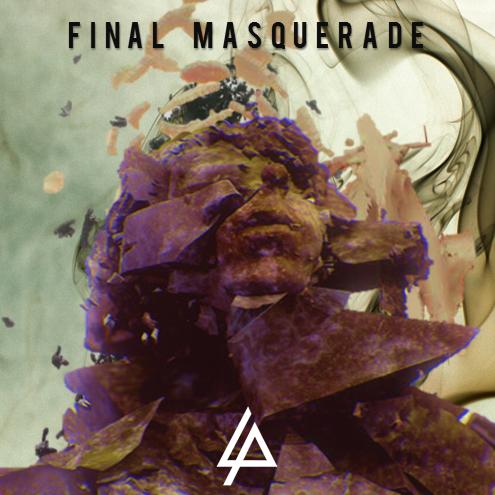 Linkin-Park-Final-Masquerade-Turkce-Okunusu