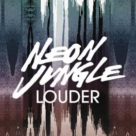Neon Jungle – Louder Sözleri Türkçe Okunuşu