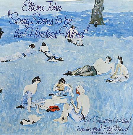 Elton-John-Sorry-Seems-To-Be-The-Hardest-Word-1976-Turkce-Okunusu