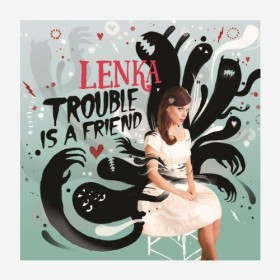 Lenka – Trouble Is A Friend Turkçe Okunuşu