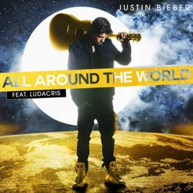 Justin Bieber – All Around The World Türkçe Okunuşu