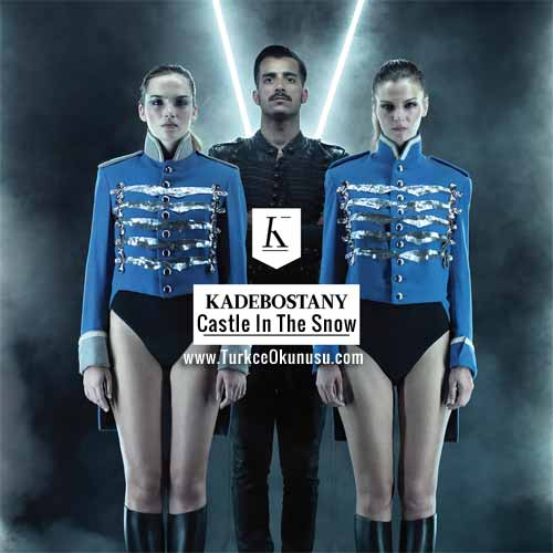 Kadebostany-CastleIn-The-Snow-Turkce-Okunusu-500×500