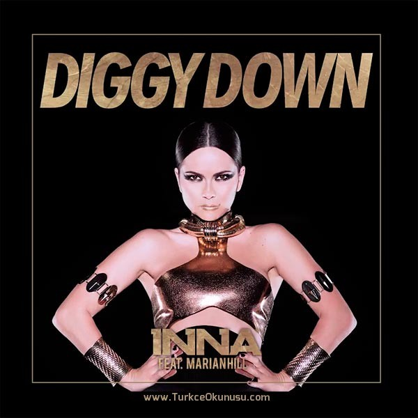 INNA-Diggy-Down-feat.-Marian-Hill-Turkce-Okunusu-600×600