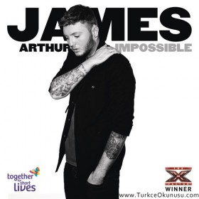 James Arthur – Impossible Türkçe Okunuşu
