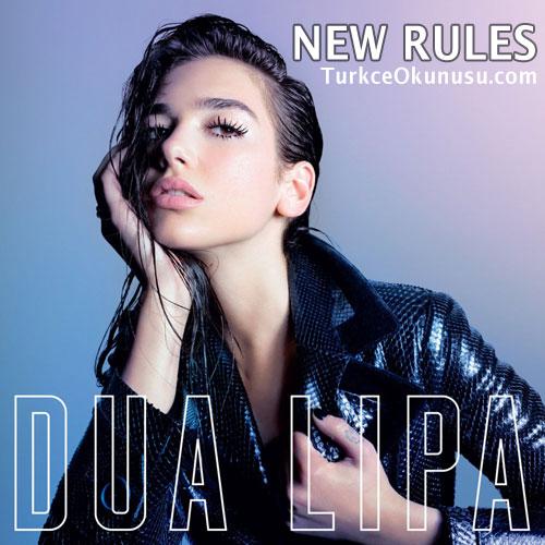 Dua Lipa – New Rules Türkçe Okunuşu