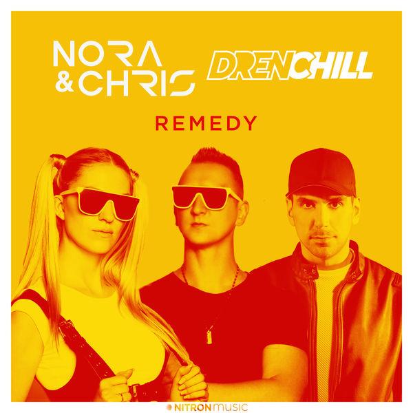 Nora & Chris X Drenchill – Remedy  Türkçe Okunuşu